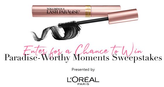 L'Oréal Paris Paradise-Worthy Moments Sweepstakes